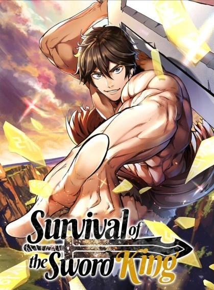 Survival of the Sword King